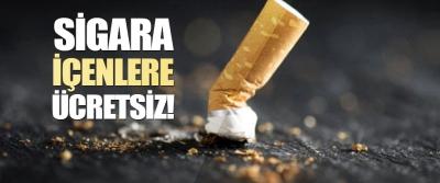 Sigara İçenlere Ücretsiz!