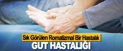 Sık Görülen Romatizmal Bir Hastalık: Gut Hastalığı
