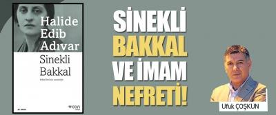 Sinekli Bakkal ve İmam Nefreti!