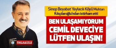 Sinop Boyabat Yaylacılı Köyü Muhtar Kılıçdaroğlu'ndan İstirham Etti