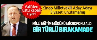 Sinop Milletvekili Aday Adayı Siyaseti unutamamış