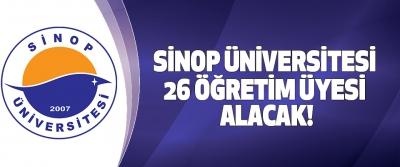 Sinop üniversitesi 26 öğretim üyesi alacak!