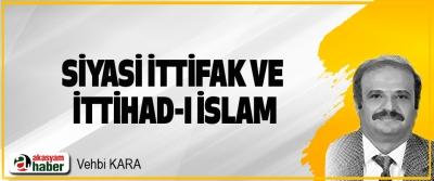 Siyasi İttifak Ve İttihad-I İslam