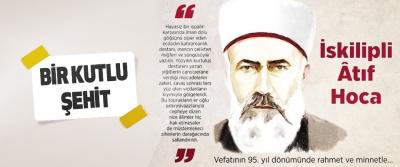 Son Devrin Din Mazlumu İskilipli Mehmed Âtıf Hoca