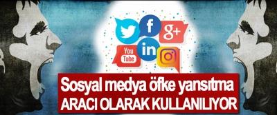 Sosyal Medya Öfke Yansıtma Aracı Olarak Kullanılıyor