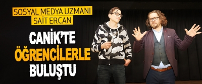 Sosyal Medya Uzmanı Sait Ercan Canik'te Öğrencilerle Buluştu.