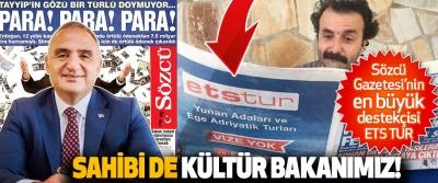 Sözcü Gazetesi'nin En Büyük Destekçisi ETS Tur Sahibi de Kültür Bakanımız!