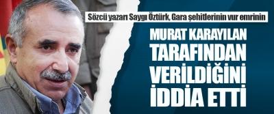 Sözcü Yazarı Saygı Öztürk, Gara Şehitlerinin Vur Emrinin Murat Karayılan Tarafından Verildiğini İddia Etti