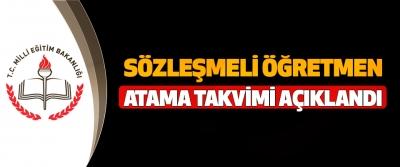 Sözleşmeli Öğretmen Atama Takvimi Açıklandı