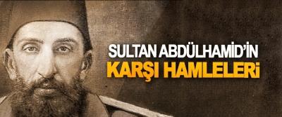 Sultan Abdülhamid'in Karşı Hamleleri