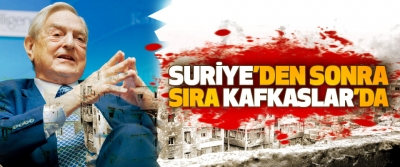 Suriye'den Sonra Sıra Kafkaslar'da