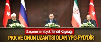 Suriye'nin En Büyük Tehdit Kaynağı PKK ve onun uzantısı olan YPG-PYD'dir