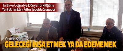 Tarih ve Coğrafya Dünya Türklüğüne Yeni Bir İmkânı Altın Tepside Sunuyor
