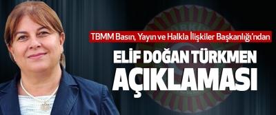 TBMM Basın, Yayın ve Halkla İlişkiler Başkanlığı'ndan Elif Doğan Türkmen Açıklaması