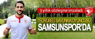 Tecrübeli Savunma Oyuncusu Samsunspor'da