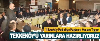Tekkeköy Belediye Başkanı Hasan Togar: Tekkeköy'ü Yarınlara Hazırlıyoruz
