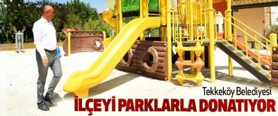 Tekkeköy Belediyesi İlçeyi Parklarla Donatıyor