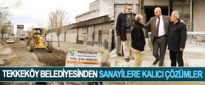 Tekkeköy Belediyesinden Sanayilere Kalıcı Çözümler