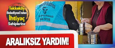 Tekkeköy Belediyesi'nden İhtiyaç Sahiplerine Aralıksız Yardım!