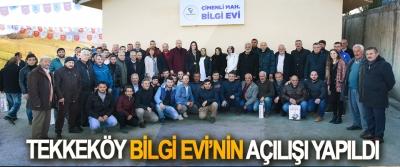 Tekkeköy Bilgi Evi'nin Açılışı Yapıldı