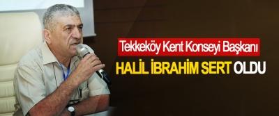 Tekkeköy Kent Konseyi Başkanı Halil İbrahim Sert Oldu