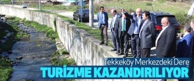Tekkeköy Merkezdeki Dere Turizme Kazandırılıyor