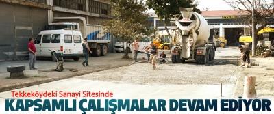 Tekkeköy Sanayi Sitesinde Kapsamlı Çalışmalar Devam Ediyor