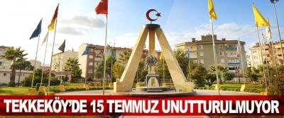 Tekkeköy'de 15 Temmuz Unutturulmuyor
