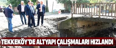 Tekkeköy'de Altyapı Çalışmaları Hızlandı