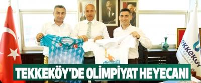 Tekkeköy'de Olimpiyat Heyecanı