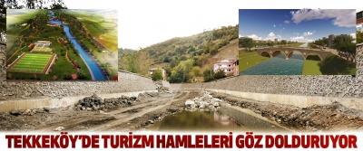 Tekkeköy'de Turizm Hamleleri Göz Dolduruyor