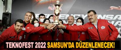 Teknofest 2022 Samsun'da Düzenlenecek!