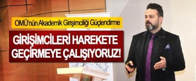 Teknopark Genel Müdürü Dr. Buğra Çolak, Girişimcileri harekete geçirmeye çalışıyoruz!