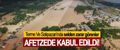 Terme Ve Salıpazarı'nda selden zarar görenler Afetzede kabul edildi!