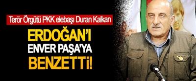 Terör Örgütü PKK elebaşı Duran Kalkan Erdoğan'ı Enver Paşa'ya benzetti!