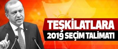 Teşkilatlara 2019 Seçim Talimatı