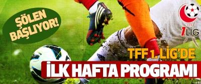 Tff 1. Lig'de ilk hafta programı