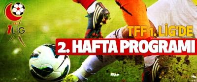 TFF 1.Lig'de 2. hafta programı