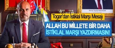 Togar'dan 12 Mart İstiklal Marşının Kabulü Mesajı