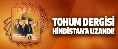 Tohum dergisi Hindistan'a uzandı!