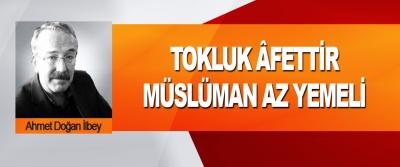 Tokluk Âfettir, Müslüman Az Yemeli