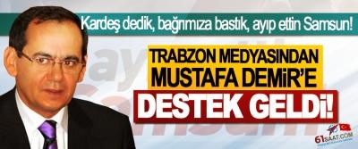 Trabzon medyasından Mustafa Demir'e destek geldi!
