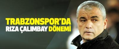 Trabzonspor'da Rıza Çalımbay Dönemi