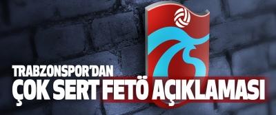 Trabzonspor'dan Çok Sert Fetö Açıklaması
