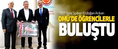 TRT Spor Spikeri Erdoğan Arıkan Omü'de Öğrencilerle Buluştu