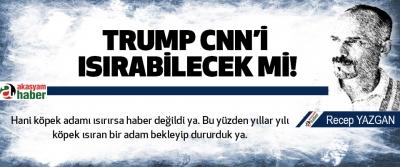 Trump cnn'i ısırabilecek mi!