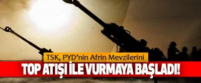 TSK'dan PYD'nin Afrin Mevzilerini Vurmaya başladı