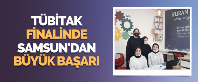 Tübitak Türkiye Finali'nde Samsun Büyük Başarı Elde Etti!