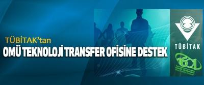 TÜBİTAK'tan OMÜ Teknoloji Transfer Ofisine Destek