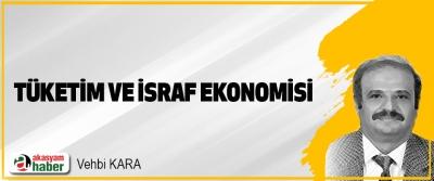 Tüketim Ve İsraf Ekonomisi